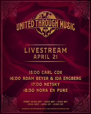 'Tomorrowland Presents: United Through Music' features special performances from Carl Cox, Adam Beyer & Ida Engberg, Nora En Pure and Netsky this week!