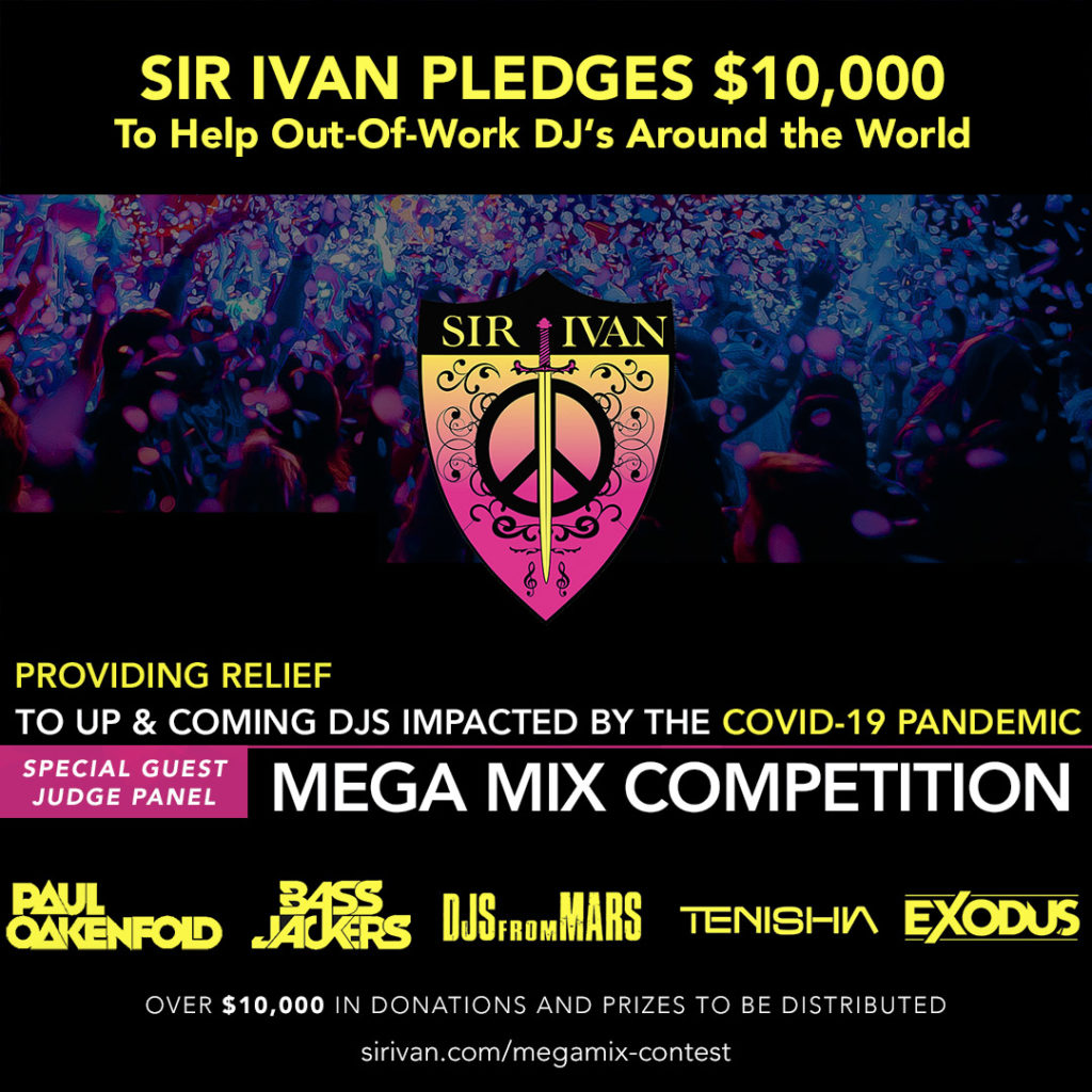 Sir Ivan is helping out-of-work DJ's with a MegaMix Competition and a donation of $10,000 USD !